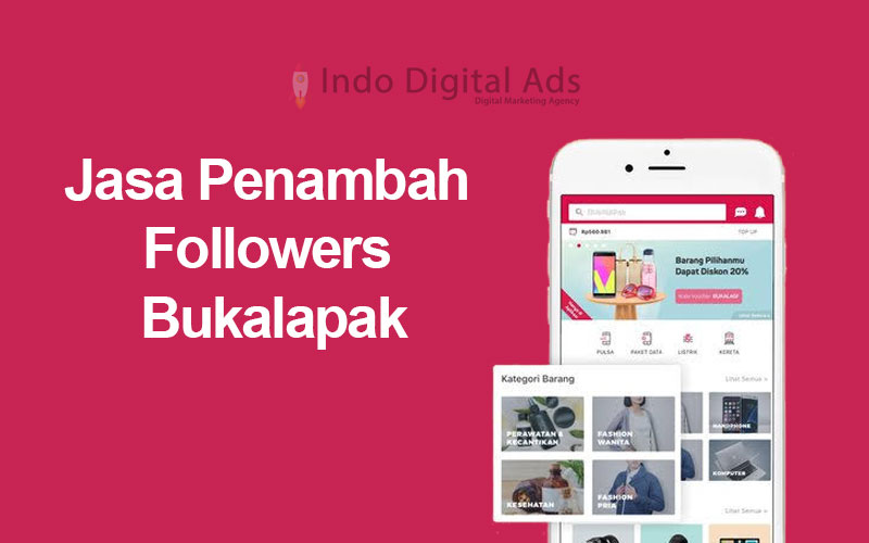 jasa penambah followers bukalapak