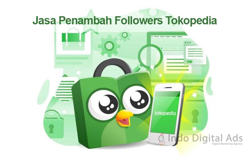 jasa penambah followers tokopedia