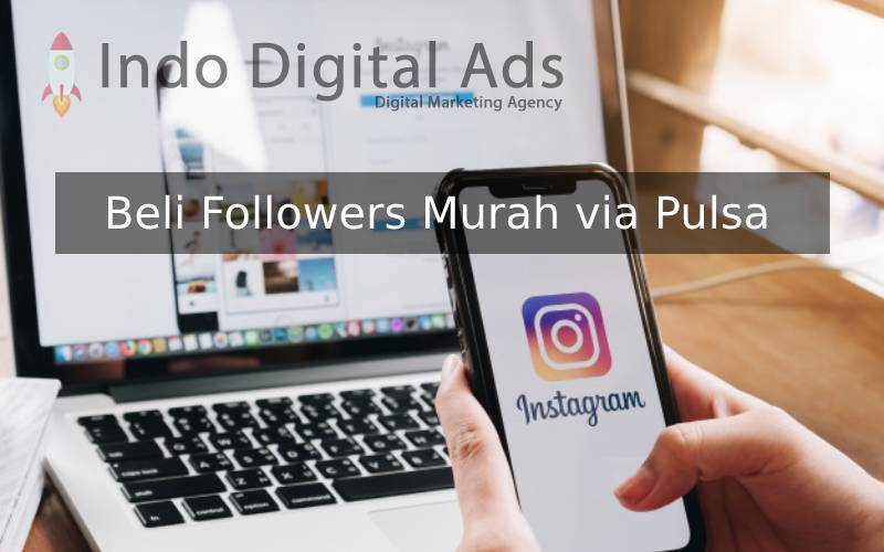 beli followers murah via pulsa