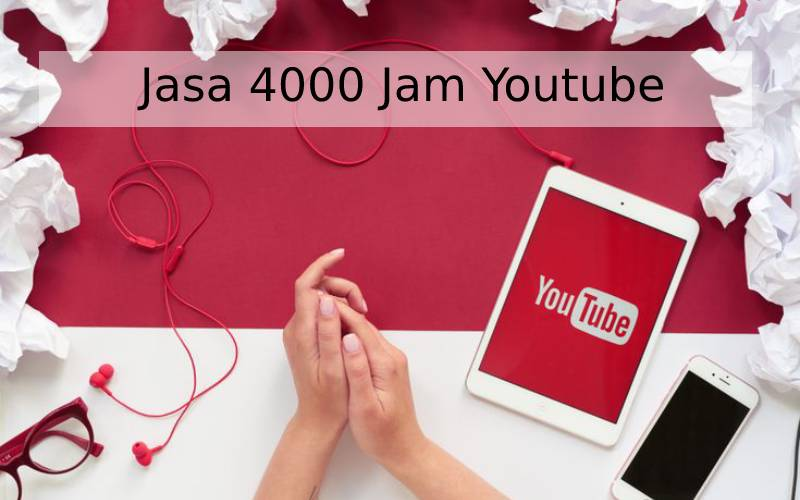 jasa 4000 jam youtube