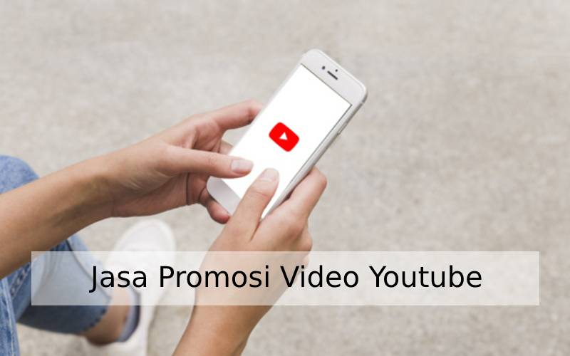 jasa promosi video youtube