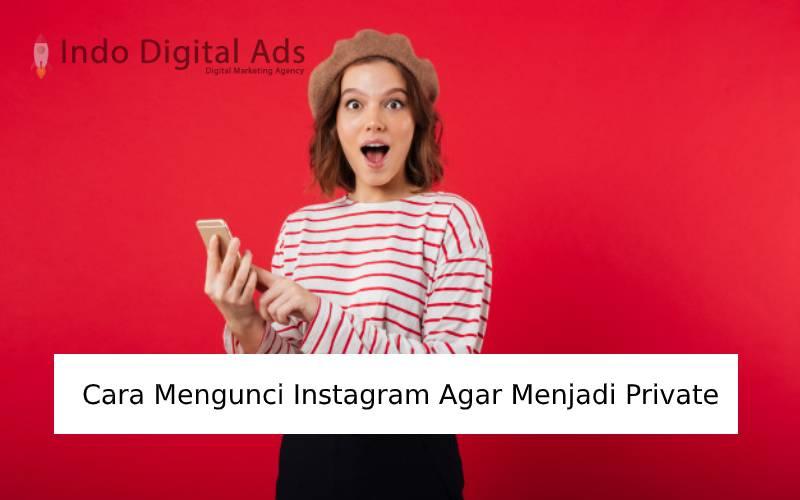 cara mengunci instagram agar menjadi private