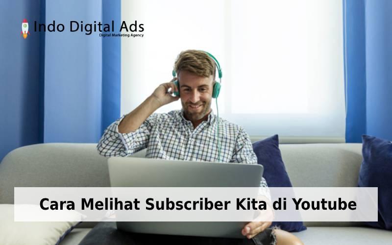 cara melihat subscriber kita di youtube