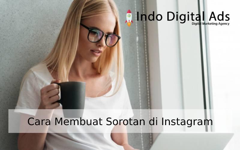 cara membuat sorotan di instagram