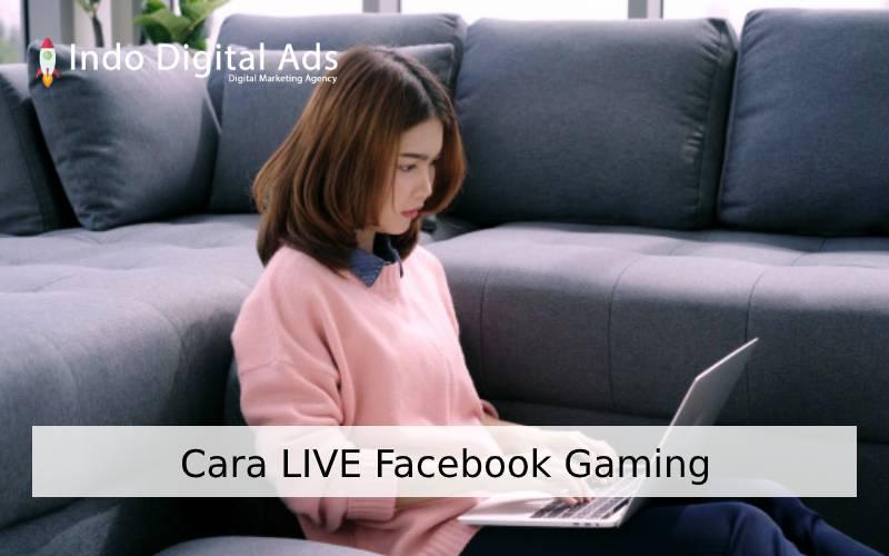 cara live facebook gaming