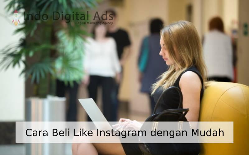 Cara Beli Like Instagram dengan Mudah