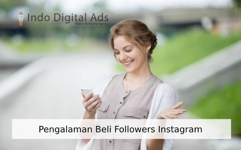 Pengalaman Beli Followers Instagram Dengan Harga Murah