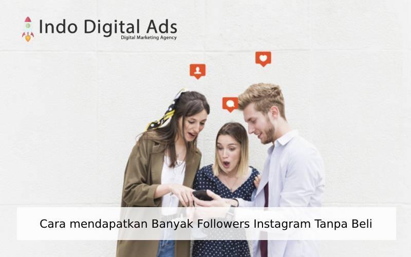 cara mendapatkan banyak followers instagram tanpa beli