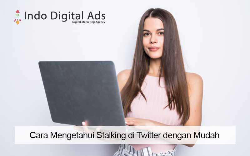 Cara Mengetahui Stalking di Twitter dengan Mudah