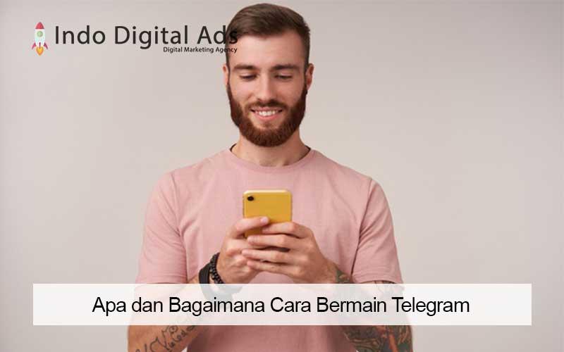 Apa dan Bagaimana Cara Bermain Telegram