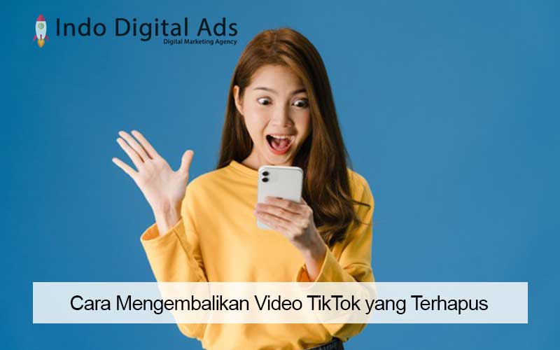 Cara Mengembalikan Video TikTok yang Terhapus