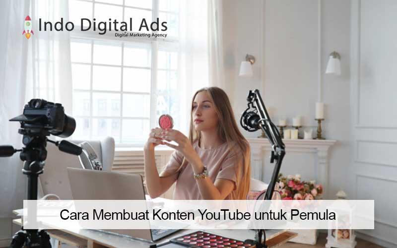 Cara Membuat Konten YouTube untuk Pemula