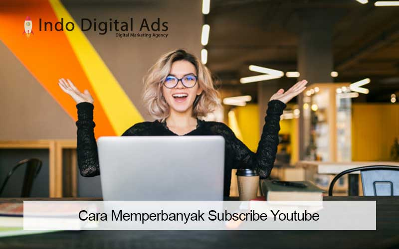 Cara Memperbanyak Subscribe Youtube