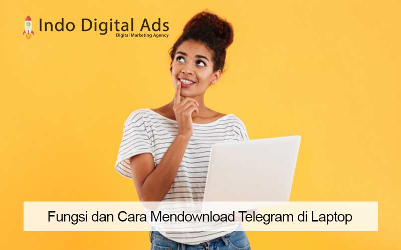 Fungsi dan Cara Mendownload Telegram di Laptop