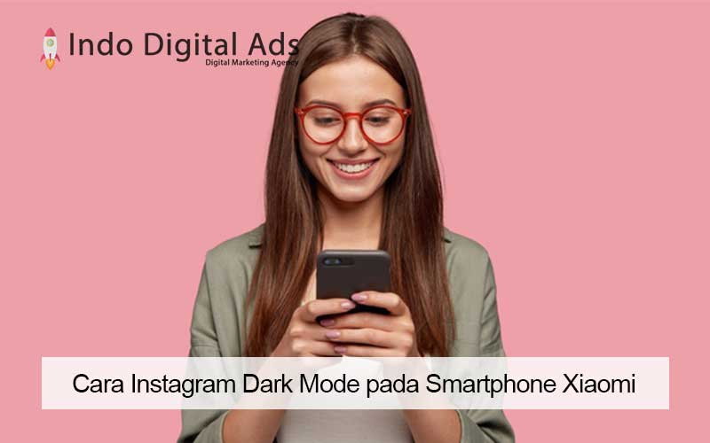 cara instagram dark mode xiaomi