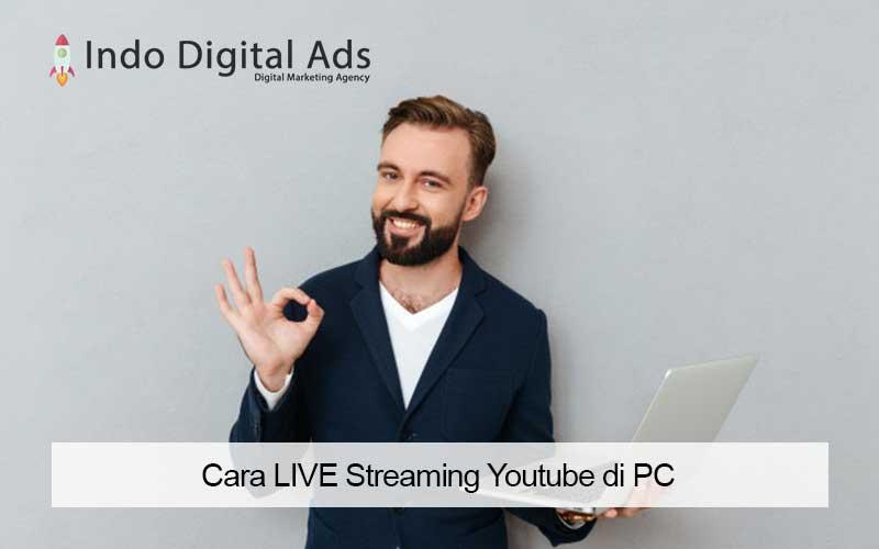 cara live streaming youtube di pc