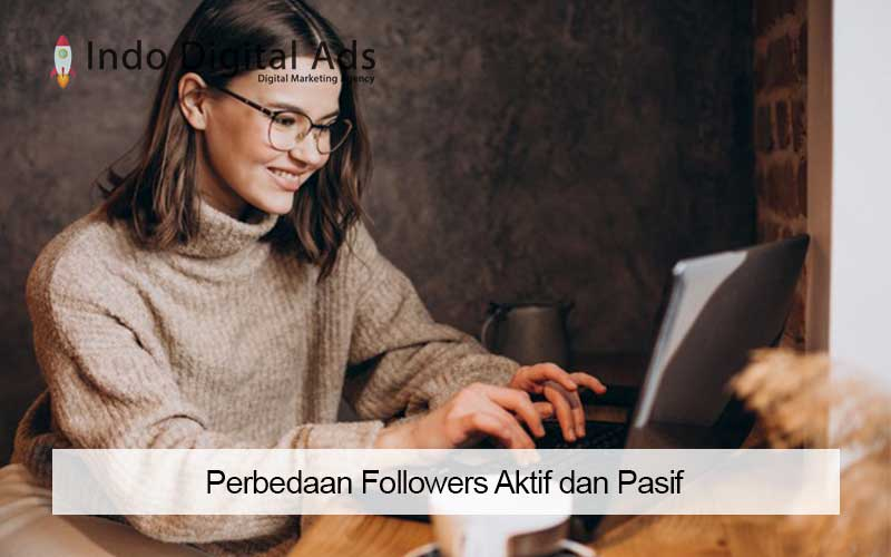 perbedaan followers aktif dan pasif