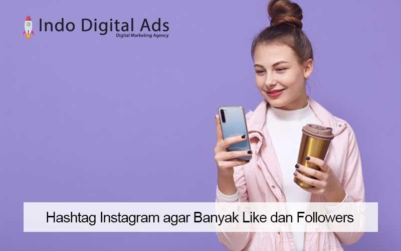 hashtag instagram agar banyak like dan followers