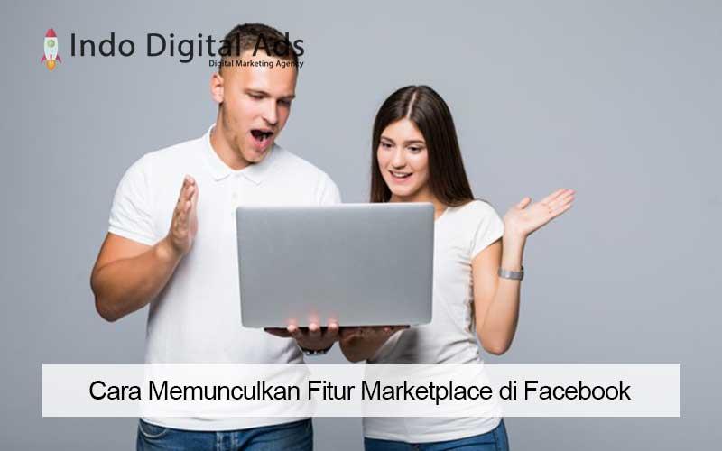 cara memunculkan fitur marketplace di facebook