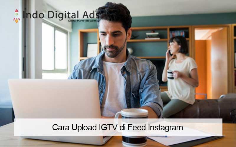cara upload igtv di feed instagram