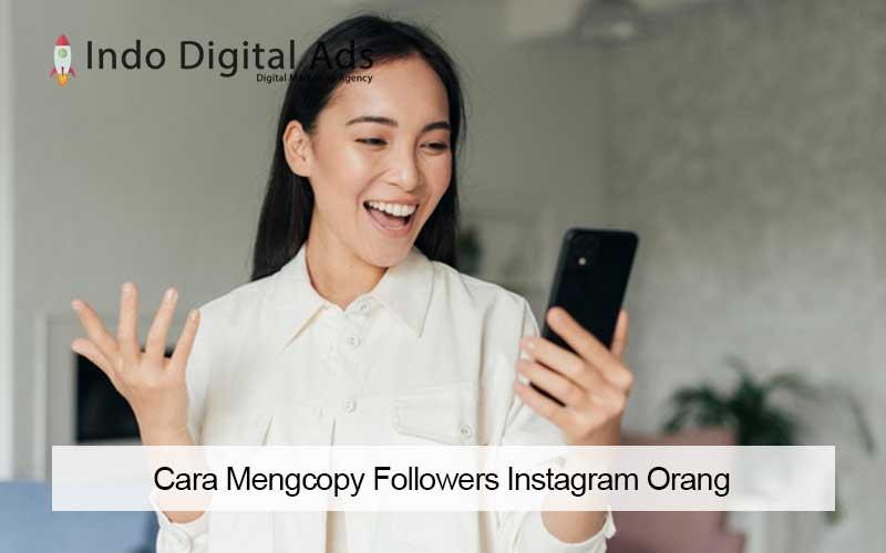 cara mengcopy followers instagram orang