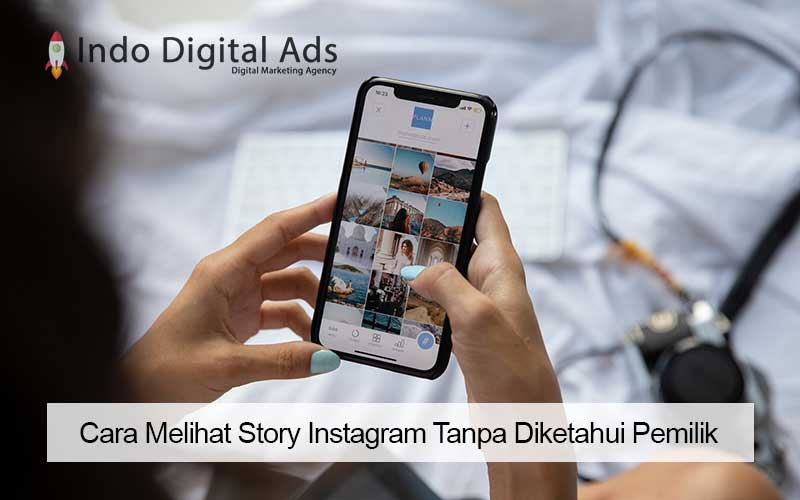 cara melihat story instagram tanpa diketahui pemilik