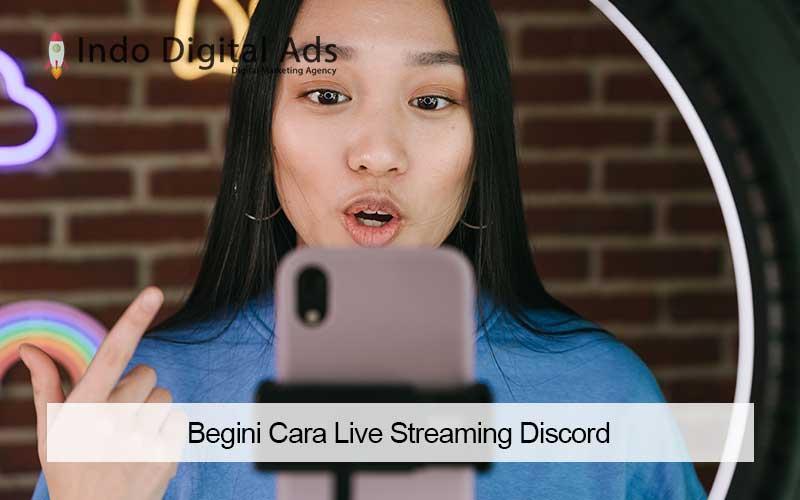 cara live streaming discord