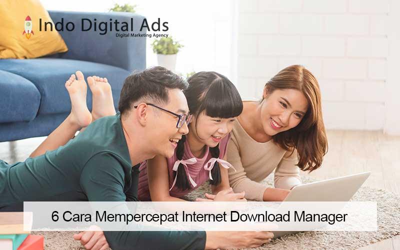 cara mempercepat internet download manager